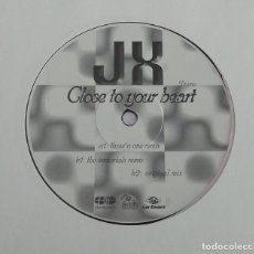 Discos de vinilo: JX - CLOSE TO YOUR HEART 3 VERSIONES / MAXI SINGLE IMPORT TEMAZOS RUTA DESTROY VALENCIA. Lote 140003822
