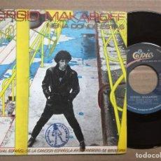 Discos de vinilo: SERGIO MAKAROFF.45 RPM. NENA DONDE ESTAS+TIRA PARRIBA.CBS AÑO 1980. Lote 140086102