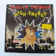 Discos de vinilo: EVELYN THOMAS - HIGH ENERGY. Lote 140089778