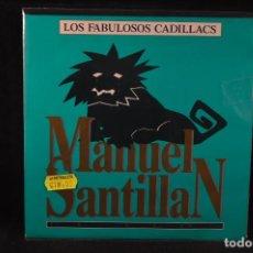 Discos de vinilo: LOS FABULOSOS CADILLACS - MANUEL SANTILLAN - SINGLE. Lote 140108002