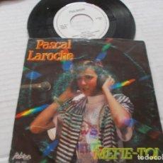 Discos de vinilo: PASCAL LAROCHE. MEFIE-TOI. Lote 140138766