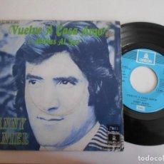 Discos de vinilo: DANNY DANIEL-SINGLE VUELVE A CASA. Lote 140145790