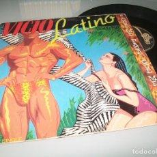 Discos de vinilo: VICIO LATINO – ¿QUÉ ME PASA, QUÉ ME PASA? .. MAXISINGLE - EPIC - 1983. Lote 140157478