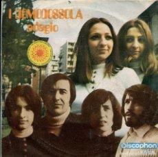 Discos de vinilo: I DOMODOSSOLA / ADAGIO / CIAO RAGAZZA...CIAO CITTA (SINGLE 1970). Lote 140162234
