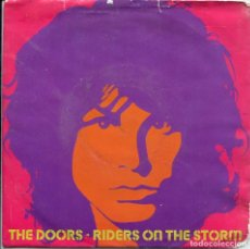 Discos de vinilo: THE DOORS / RIDERS ON THE STORM / LOVE ME TUJO TIMES (SINGLE 1983). Lote 140164950