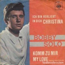 Discos de vinilo: BOBBY SOLO - CHRISTINA - SINGLE DE VINILO EDICION ALEMANA CANTADO EN ALEMAN. Lote 140174362