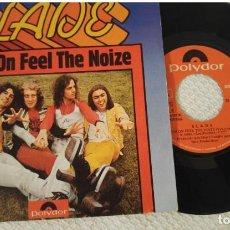 Discos de vinilo: SLADE - CUM ON FEEL THE NOIZE / I'M MEE I'M NOW AN THAT'S ORL - EDICION ESPAÑOLA POLYDOR 1973. Lote 140192022
