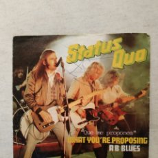 Discos de vinilo: STATUS QUO. WHAT YOU'RE PROPOSING. Lote 140209554