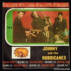 Discos de vinilo: JOHNNY AND THE HURRICANES. ROCKING GOOSE. F 47-6 LONDON AMERICAN RECORDINGS 1963 DISCO. Lote 140304022
