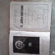 Antigüedades: EL JOVEN CRISTIANO DE SAN JUAN BOSCO. Lote 141558050