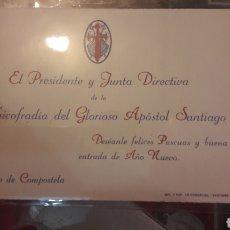 Antigüedades: TARJETA SANTIAGO COMPOSTELA EL PRESIDENTE Y JUNTA DIRECTIVA ARCHIFRADIA DEL GLORIOSO APOSTOL SANTIAG. Lote 143646882