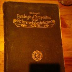 Antigüedades: PATOLOGIA Y TERAPEUTICA DE LAS ENFERMEDADES INTERNAS TONO NÚMERO 1. Lote 145545056