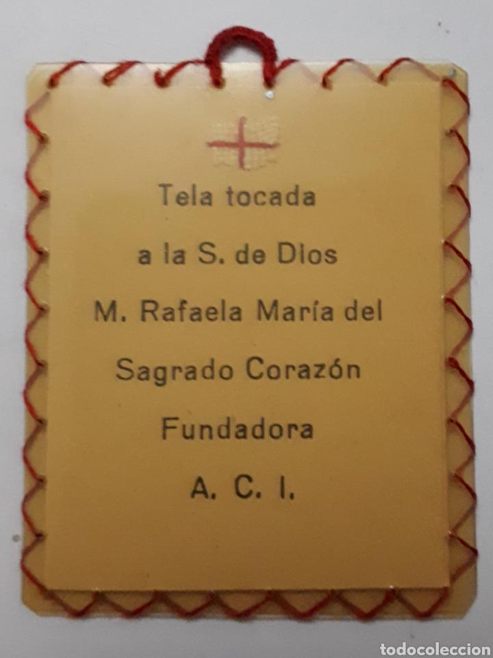 Antigüedades: Reliquia de la S. de Dios M. Rafaela María del Sagrado Corazón. Fundadora. A.C.I. - Foto 2 - 145923628