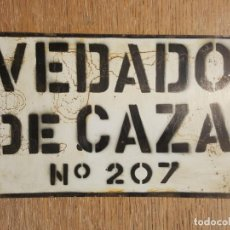Antigüedades: PLACA O CHAPA ANTIGUA COTO CAZA. Lote 146543498