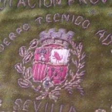 Antigüedades: BORDADO ANTIGUO DIPUTACIÓN PROVINCIAL DE SEVILLA DEL CUERPO TÉCNICO ADMINISTRATIVO. Lote 147895014