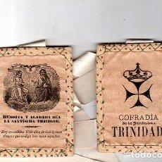 Antigüedades: ESCAPULARIO. COFRADIA DE LA SANTISIMA TRINIDAD. MEDIDAS : 10 X 8 CM APROX.. Lote 151389046
