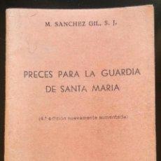 Antigüedades: PRECES PARA LA GUARDIA DE SANTA MARÍA. 4A ED. 1951. Lote 208374163