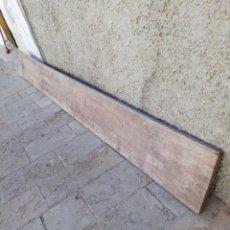 Antigüedades: ANTIGUO TABLERO DE UNA SOLA PIEZA DE 4 METROS. Lote 154417614