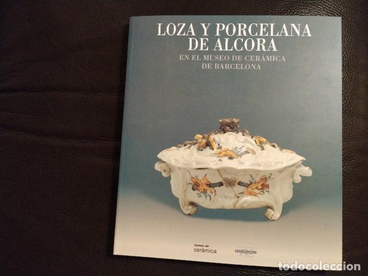 1998. CATALOGO DE LOZA Y PORCELANA DE ALCORA MUSEO DE CERAMICA DE BARCELONA..AGOTADO. EJEMPLAR NUEVO (Antigüedades - Porcelanas y Cerámicas - Alcora)