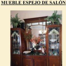 Antigüedades: MUEBLE ESPEJO DE SALÓN. MUEBLE BAR SALÓN. Lote 164536098