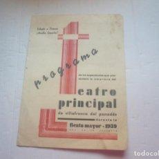Antigüedades: VILAFRANCA DEL PENEDÉS-FIESTA MAYOR 1939.. Lote 166552518