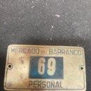 Antigüedades: PLACA MERCADO DEL BARRANCO . Lote 168179328