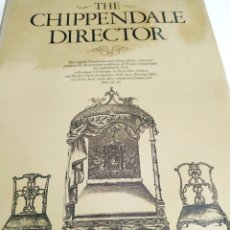 Antigüedades: THE CHIPPENDALE DIRECTOR J MUNRO BELL. Lote 168473885