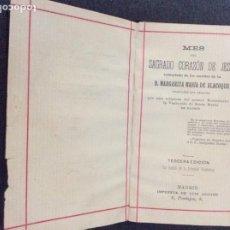 Antiguidades: MES DEL SAGRADO CORAZÓN DE JESÚS (CON PÓLIZA) EXTRACTOS DE ESCRITOS DE B. MARGARITA MARIA ALACOQUE. Lote 168858100