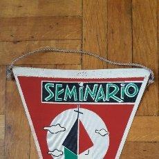 Antigüedades: BANDERÍN SEMINARIO AÑOS 50 - 60. Lote 175951187