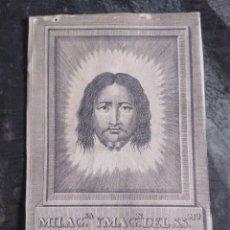 Antigüedades: ANTIGUO GRABADO MILAGROSA IMAGEN DEL SANTÍSIMO ROSTRO DE NUESTRO SEÑOR.15X9 APROX. Lote 177030404