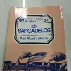 Antigüedades: SARGADELOS XOSE FILGUEIRA CUADERNOS DEL SEMINARIO DE ESTUDIOS CERAMICOS N. 24 CATALOGO ILUSTRADO. Lote 178715520