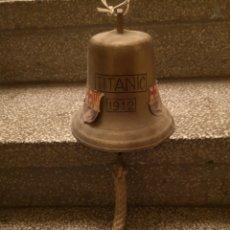 Antigüedades: CAMPANA TITÀNIC 1912 DE BRONCE. Lote 179828006