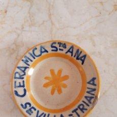 Antigüedades: PLATO DE PEQUEÑO TAMAÑO PROPAGANDA DE CERÁMICA SANTA ANA TRIANA (SEVILLA). Lote 181186818