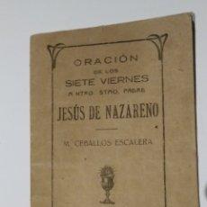 Antigüedades: ORACIÓN DE LOS SIETE VIERNES. Lote 183446133