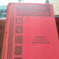 Antigüedades: ESPAÑA HISTÓRICA. Lote 183679377