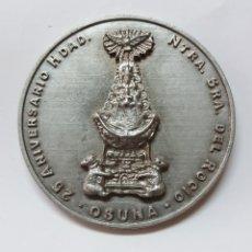 Antigüedades: MEDALLA 25 ANIVERSARIO HDAD NTRA SRA DEL ROCIO OSUNA 1988-2013, SEVILLA. Lote 185973571