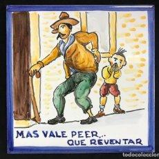 Antiguidades: AZULEJO REFRANERO EL PEO 15X15CM PINTADO A MANO DE TALAVERA. Lote 193700612