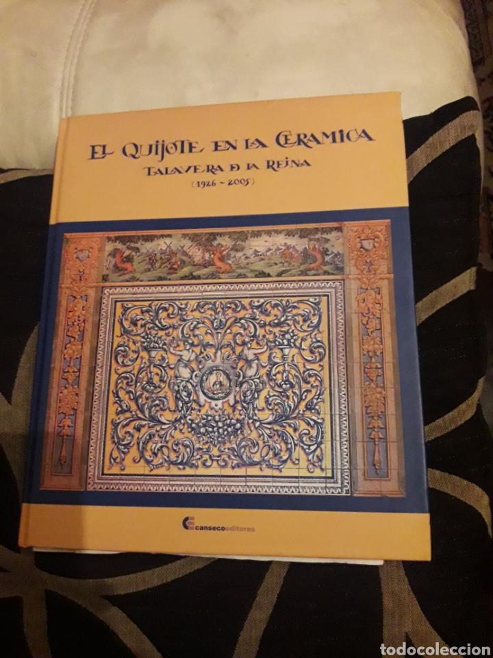 EL QUIJOTE EN LA CERÁMICA DE TALAVERA DE LA REINA (Antigüedades - Porcelanas y Cerámicas - Talavera)