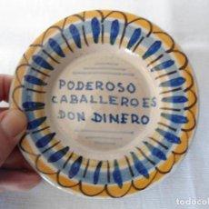 Antigüedades: ANTIGUO PLATO/CENICERO CON REFRAN POPULAR. Lote 194286308