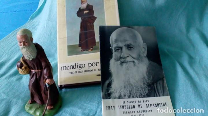 FRAY LEOPOLDO DE ALPANDEIRE...LIBRO Y FIGURA (Antigüedades - Religiosas - Varios)