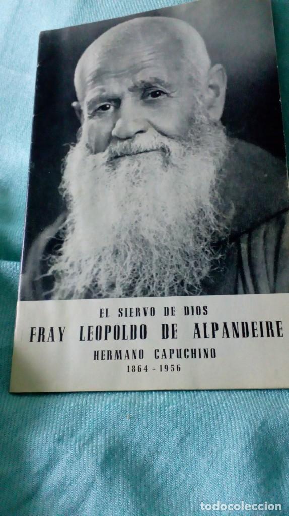 Antigüedades: FRAY LEOPOLDO DE ALPANDEIRE...LIBRO Y FIGURA - Foto 18 - 194408166