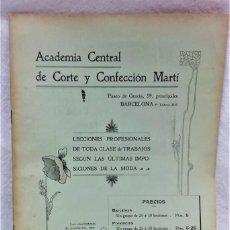 Antigüedades: ACADÉMIA CENTRAL DE CORTE Y CONFECCIÓN MARTÍ.LECCIONES SOBRE LA MODA.ABRIL 1908.TEMPORADA VERANO. Lote 194726496
