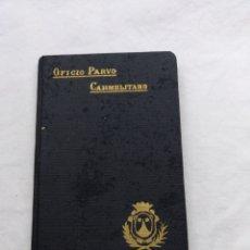 Antigüedades: OFICIO PARVO CARMELITANO 1929. Lote 195223283