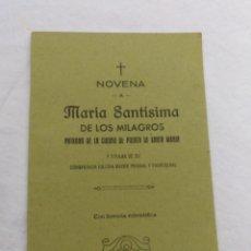Antigüedades: NOVENA A MARÍA SANTÍSIMA DE LOS MILAGROS 1965. Lote 195227245