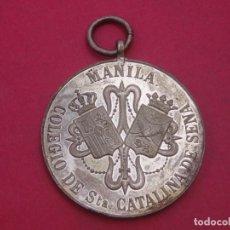 Antigüedades: HISTÓRICA MEDALLA SIGLO XIX COLEGIO SANTA CATALINA DE SIENA. MANILA. FILIPINAS.. Lote 195668356