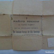 Antigüedades: MUY ANTIGUA RELIQUIA DE LA VENERABLE NEGRITA SOR JULIANA TERESA DE SANTO DOMINGO. Lote 196369101