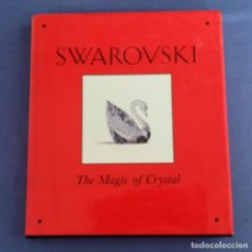 Antigüedades: SWAROVSKI, THE MAGIC OF CRYSTAL, FIRMADO POR LOS ARTISTAS STAMEY & HIRZINGER EN 1997. Lote 197125901