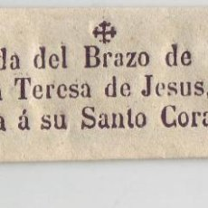 Antigüedades: MEDIDA DEL BRAZO DE N.M. SANTA TERESA DE JESUS Y TOCADA A SU SANTO CORAZON. Lote 218353408