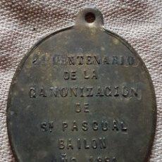Antigüedades: MEDALLA 2 CENTENARIO CANONIZACION SAN PASCUAL BAILON VILLARREAL 1891 W. Lote 199209303