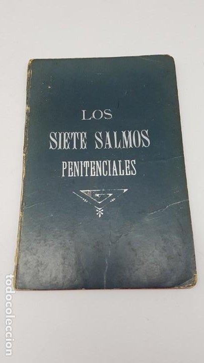 LOS SIETE SALMOS PENITENCIALES ( 1906 ) (Antigüedades - Religiosas - Artículos Religiosos para Liturgias Antiguas)